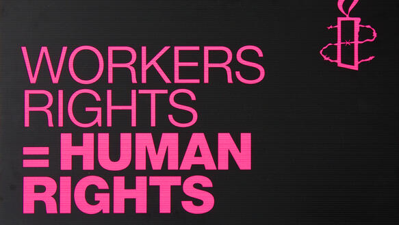 "Poster mit Aufschrift ""Workers Rights=Human Rights"""