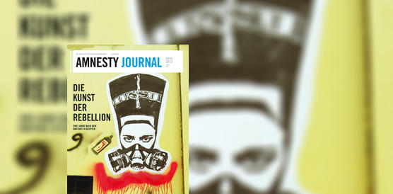 Amnesty Journal April 2013, Streetart von Nofretete mit Gasmaske